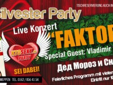 29.12.2012 – Silvester Party & KTOSEXY Party & FAKTOR 2 Live