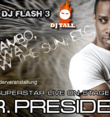 08.03.2014 Mr. PRESEDENT live on stage !!!