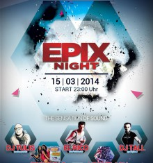 15.03.2014 ▣ EPIX Night @ Club Online ▣