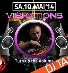 10.05.2014 COURAGE VIBRATIONS – Turn up the Volume  !!!