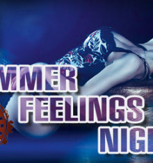 28.05.2014 SUMMER FEELINGS NIGHT !!