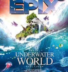 09.08.2014 EPIX – UNDERWATER WORLD !!