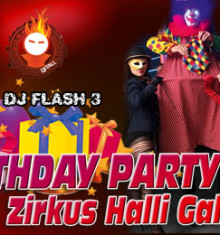 30.05.2015 BIRTHDAY PARTY feat. Zirkus Halli Galli !!!