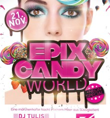 21.11.2015 EPIX CANDY WORLD @ CLUB ZERO !!
